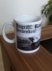 Angriff! Ran! Versenken! Deutsches U-Boot - Tasse