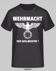 Wehrmacht den Grillmeister? - T-Shirt