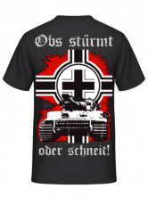 Panzerlied Obs stürmt oder schneit - Tiger Panzer im Balkenkreuz - Rückendruck T-Shirt