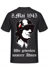 8.Mai 1945 - Wir gedenken unserer Ahnen (Wunschtext möglich) - T-Shirt Rückenmotiv