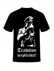 Tradition verpflichtet! T-Shirt