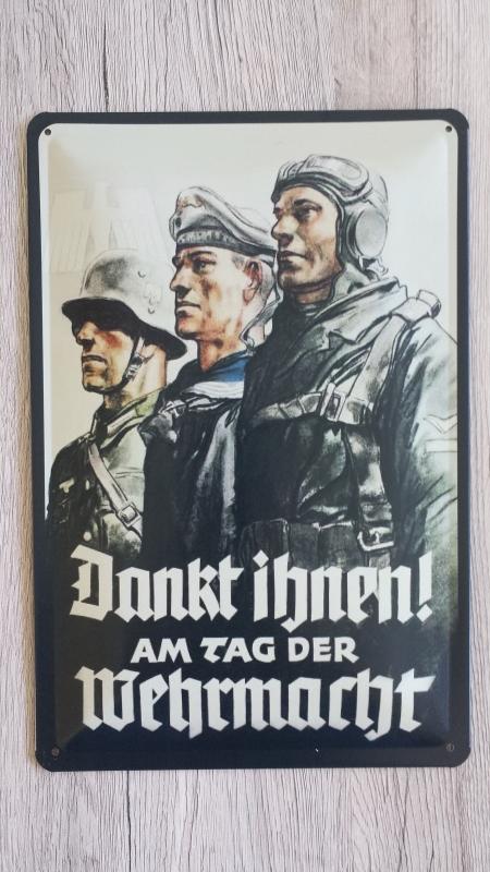 Dankt ihnen am Tag der Wehrmacht - Blechschild