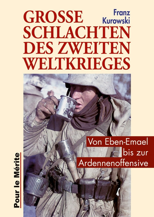Franz Kurowski - Große Schlachten des Zweiten Weltkrieges - Buch
