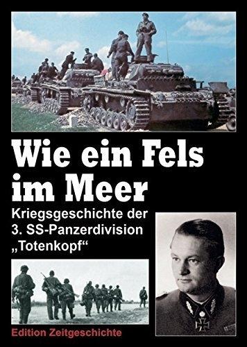 Wie ein Fels im Meer - Wie ein Fels im Meer. Kriegsgeschichte der 3. SS-Panzerdivision Totenkopf. Band 2