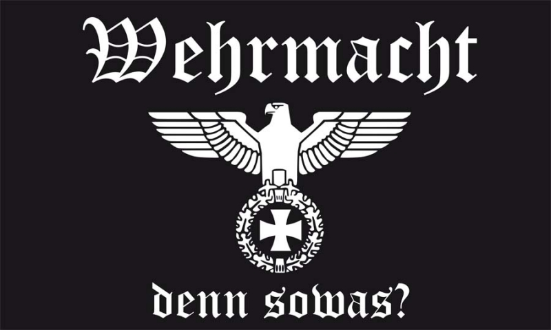 Wehrmacht denn sowas? Fahne/Flagge 150x90 cm