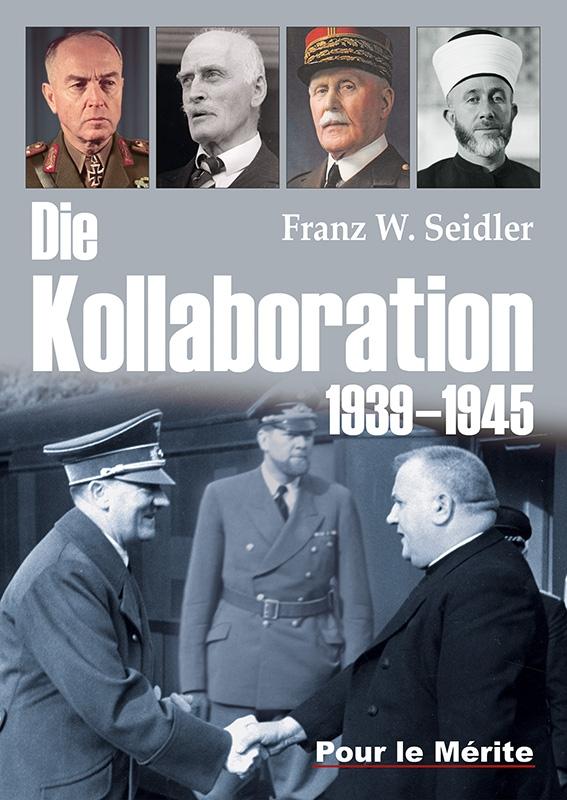 Die Kollaboration 1939-1945 - Gebundenes Buch
