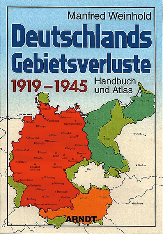 Manfred Weinhold: Deutschlands Gebietsverluste 1919–1945 - Buch