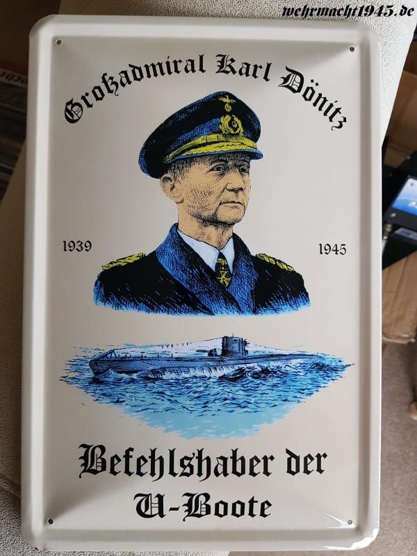 Großadmiral Karl Dönitz - Befehlshaber der U-Boote - Blechschild