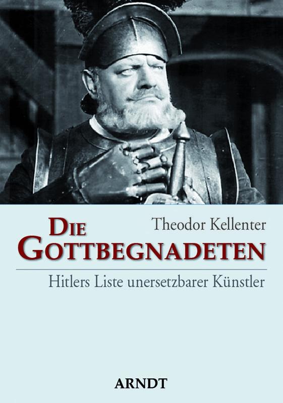 Die Gottbegnadeten - Hitlers Liste unersetzbarer Künstler - Gebundenes Buch