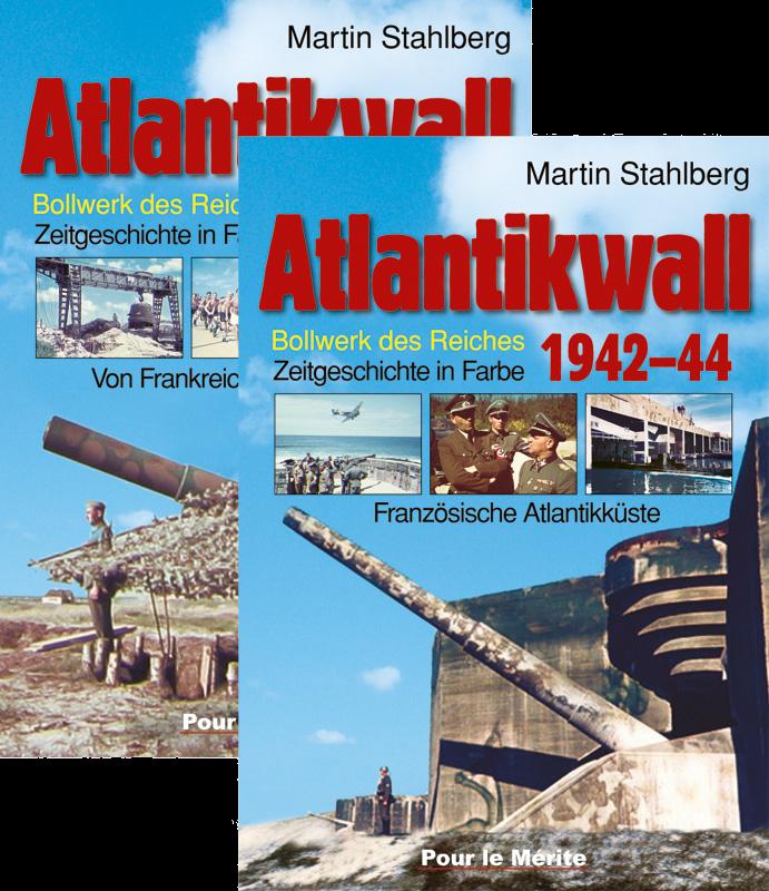 Atlantikwall 1942-44, Band I und II: Bollwerk des Reiches. Zeitgeschichte in Farbe (Deutsch)