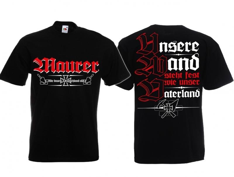 Maurer - Unsere Wand steht so fest wie unser Vaterland - T-Shirt schwarz