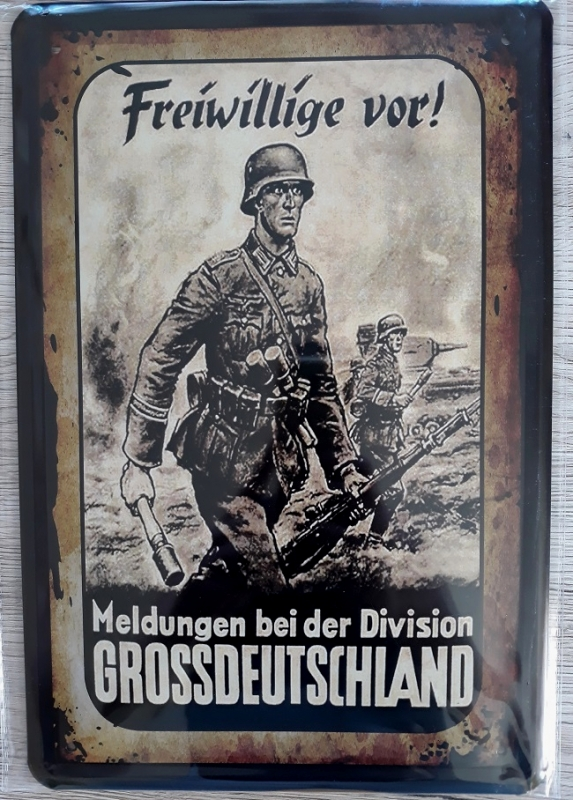 Freiwillige vor ! Meldungen bei der Division Großdeutschland ! - Blechschild