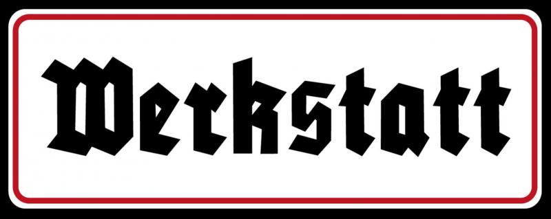 Werkstatt - Blechschild