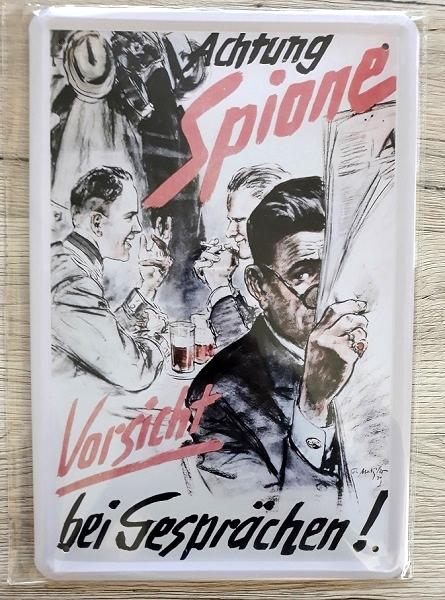 Feind hört mit - Vorsicht bei Gesprächen - Spione - Blechschild