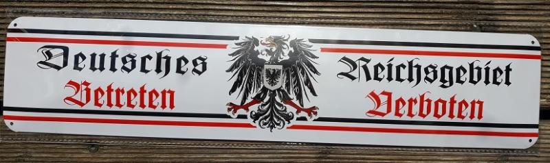 Deutsches Reichsgebiet - Betreten verboten II - Blechschild