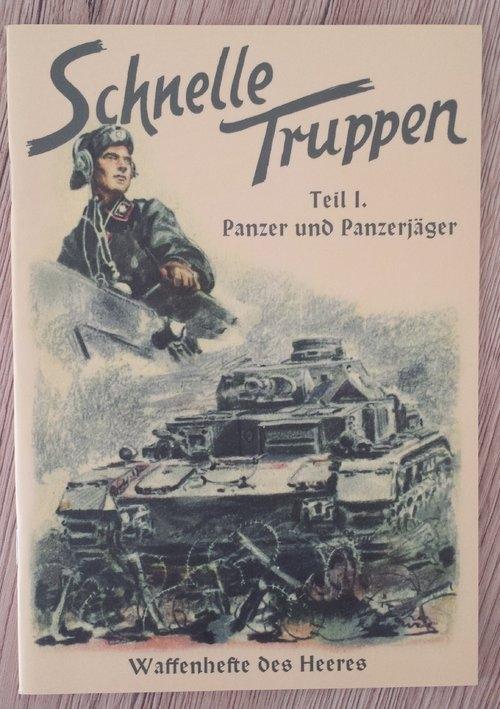 Schnelle Truppen, Teil I - Panzer und Panzerjäger