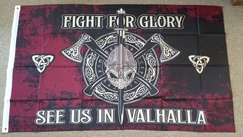 Fight for Glory - See us in Valhalla - Fahne / Flagge 90x150cm