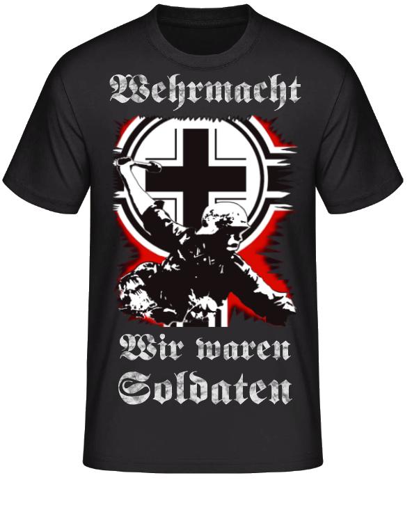 Wehrmacht - Wir waren Soldaten