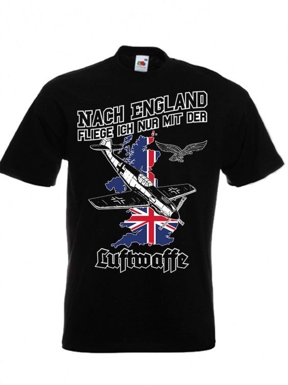 Nach England fliege ich nur mit der Luftwaffe - T-Shirt schwarz