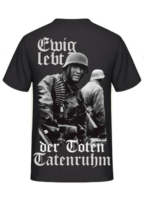 Ewig lebt der Toten Tatenruhm - T-Shirt