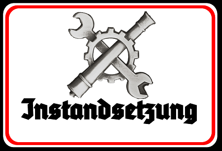 Wehrmacht Instandsetzung - Blechschild