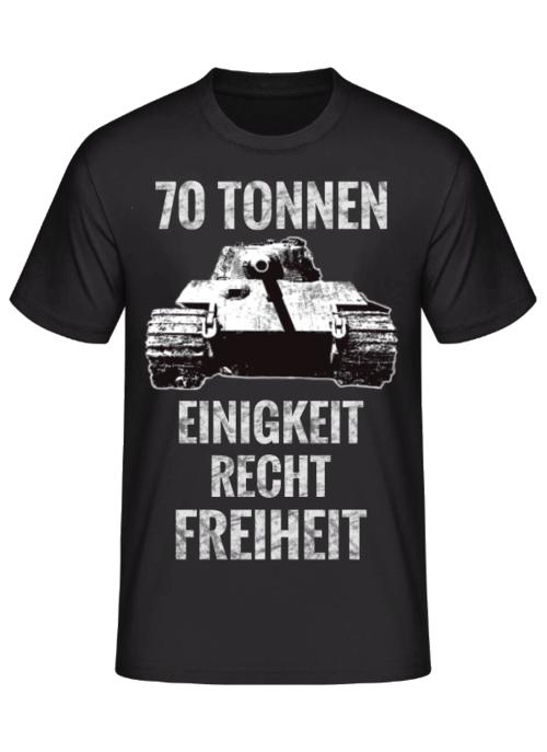Königstiger 70 Tonnen EINIGKEIT RECHT FREIHEIT - T-Shirt