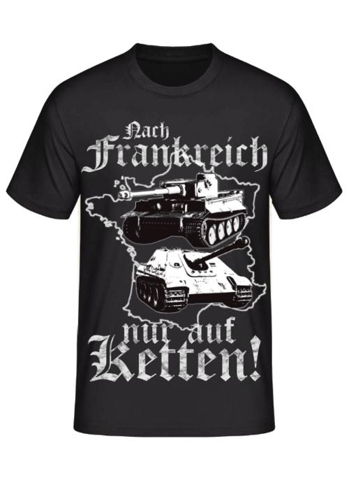 Nach Frankreich nur auf Ketten - T-Shirt