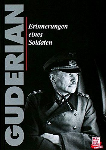Heinz Guderian - Erinnerungen eines Soldaten - Gebundene Ausgabe
