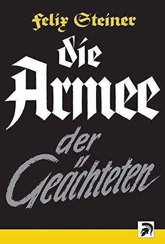 Felix Steiner - Armee der Geächteten - Buch