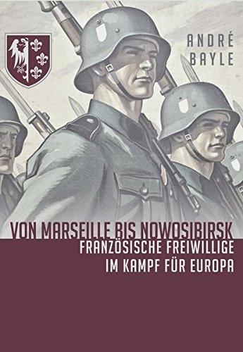 Von Marseille bis Nowosibirsk: Französische Freiwillige im Kampf - Buch