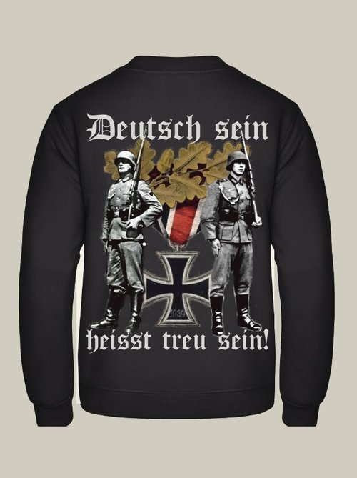 Deutsch sein, heisst treu sein! Ehrenwache Eisernes Kreuz - Pullover Rückendruck