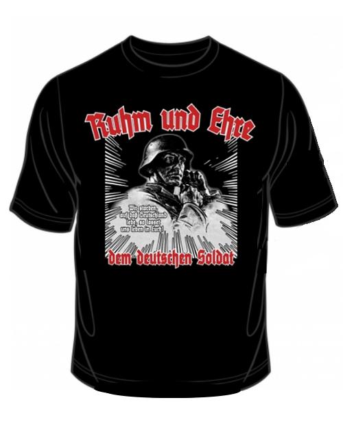 Ruhm und Ehre dem Deutschen Soldat - T-Shirt