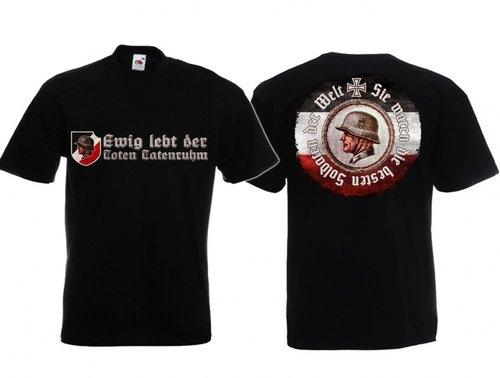 Ewig lebt der Toten Tatenruhm - Die besten Soldaten der Welt - T-Shirt schwarz