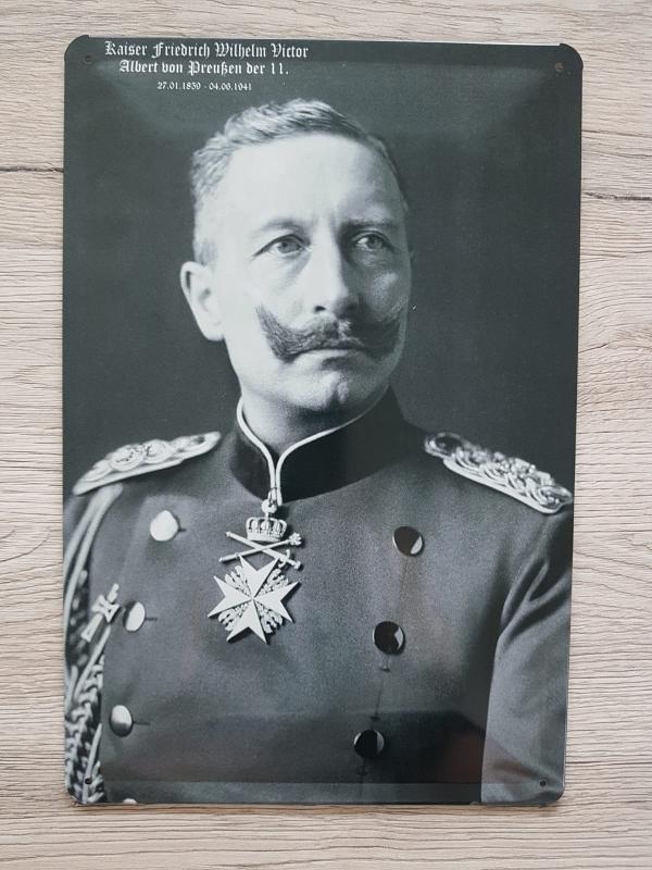 Kaiser Wilhelm II - Blechschild