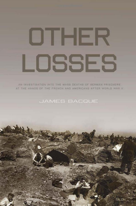 Other Losses: An Investigation into the Mass Deaths of German Prisoners - Book