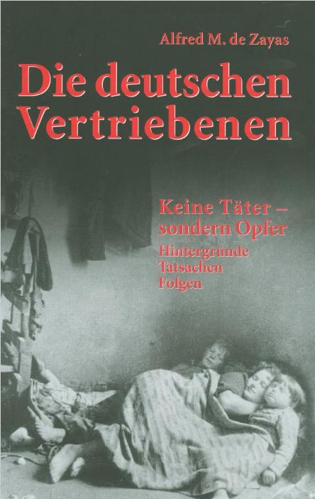 Die deutschen Vertriebenen: Keine Täter - sondern Opfer - Buch
