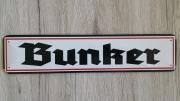 Bunker - Blechschild