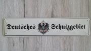 Deutsches Schutzgebiet - Blechschild