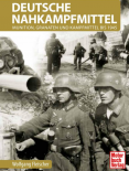 Deutsche Nahkampfmittel: Munition, Granaten und Kampfmittel bis 1945 - Buch
