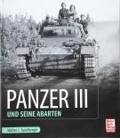 Panzer III und seine Abarten Gebundenes Buch