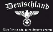 Deutschland - Wer wind sät, wird Sturm ernten - Fahne/Flagge 150x90 cm