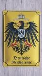 Deutsche Reichsgrenze - Blechschild