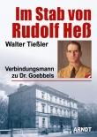 Walter Tießler - Im Stab von Rudolf Heß - Buch