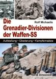 Die Grenadier- Divisionen der Waffen-SS - Buch