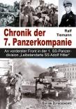 """Ralf Tiemann Chronik der 7. Panzerkompanie - An vorderster Front in der 1. SS-Panzerdivision """"Leibstandarte SS Adolf Hitler"""""""