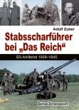 """Adolf Zuber Stabsscharführer bei """"Das Reich"""" SS-Artillerist 1939–1945"""