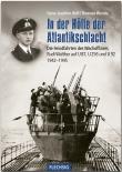 In der Hölle der Atlantikschlacht - Gebundenes Buch