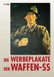 Die Werbeplakate der Waffen-SS Bildband