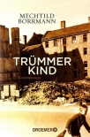 Trümmerkind: Roman Taschenbuch