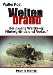 Weltenbrand: Der Zweite Weltkrieg 1939-1945: Hintergründe und Verlauf - Gebundenes Buch